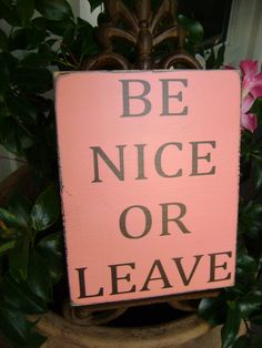 Be Nice or Leave Wood Sign by KPATTONDESIGNS on Etsy