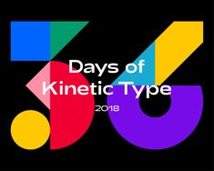 36 Days of Kinetic Type Graphic Design Posters, Graphic Design Typography, Graphic Design Illustration, Graphic Design Inspiration, Web Design, Shape Design, Icon Design, Logo Design, Brochure Design