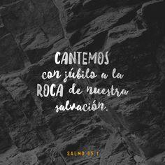 """""""Venid, aclamemos alegremente a #Jehová; #Cantemos con júbilo a la #roca de nuestra #salvación. Lleguemos ante su presencia con #alabanza; Aclamémosle con #cánticos."""" #Salmos 95:1-2 RVR1960 http://bible.com/149/psa.95.1-2.rvr1960"""