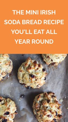 The Mini Irish Soda Bread Recipe You'll Eat All Year Round | I turned a traditional Irish Soda Bread recipe into a fun mini treat, perfect for sharing on St. Patrick's Day or any day of the year.
