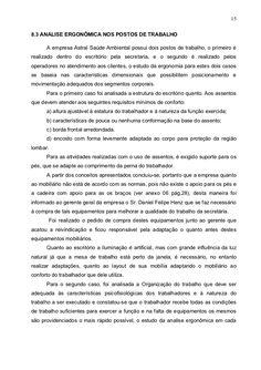 158.3 ANALISE ERGONÔMICA NOS POSTOS DE TRABALHO      A empresa Astral Saúde Ambiental possui dois postos de trabalho, o pr...