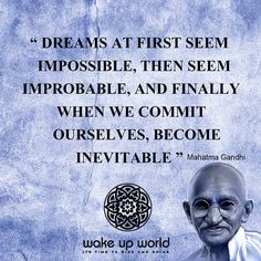 Dreams at first seem impossible, them seem improbable, and finally when we commit ourselves, become inevitable. Osho, William Shakespeare, Frases Mahatma Gandhi, Cool Words, Wise Words, Zen, Wisdom Books, Smart Quotes, Meaning Of Life