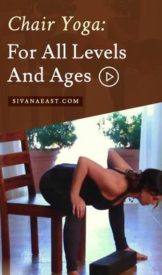 Chair Yoga: For All Levels And Ages