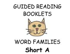Guided Reading Word Family Books Short A SoundTwo free books out of over 100 photocopiable books.This borrow a book program allows children to gradually build their base words.  With repeated exposure to essential sound families, children will experience success in their reading.