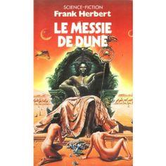 Le cycle de Dune, tome 2 : Le messie de Dune par Frank Herbert