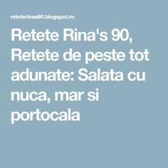Retete Rina's 90, Retete de peste tot adunate: Salata cu nuca, mar si portocala
