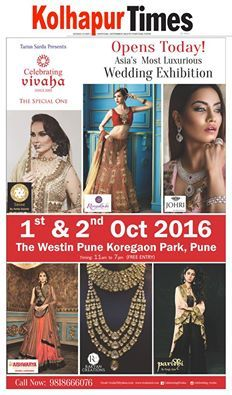 Opens Today !  Catch the Latest #Clothing & #Jewellery Trends this Wedding Season!  Celebrating Vivaha Featured in The Times of India, Kolhapur Edition for its Ongoing #WeddingExhibition in Pune on 1st and 2nd October 2016. Catch your favorite wedding designers, showcasing their latest #WeddingCollections.  Venue : [ The Westin Pune Koregaon Park ] For Queries Visit: www.vivahaexb.com/wedding-exhibition-pune/ or Contact @ 09811923456 #TimesofIndia #Clothes #Jewelry