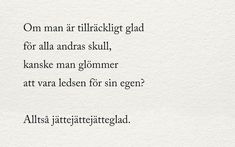 Julia - alltid mitt i prick - Utkast vintern 2018 Julia - always in the middle of the draft - Draft winter 2018 Some Quotes, Words Quotes, Wise Words, Best Quotes, Sayings, Swedish Quotes, Spiritual Words, Perfect Word, Different Quotes