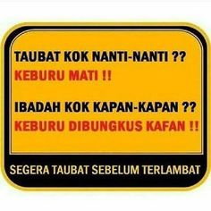 Tobat  #Taubat #Ibadah #Mati Islam, Meme, Sticker, Stickers, Decal, Memes