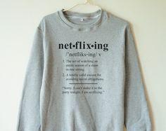 Netflixing sweatshirt