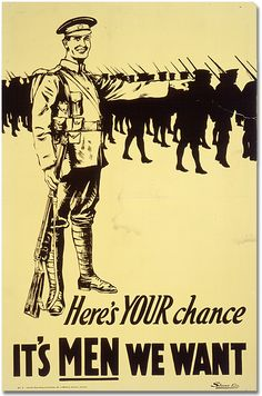 """This vintage World War One poster features a soldier pointing towards marching troops. It reads, """"Here's your chance, It's men we want"""". Celebrate History with this digitally restored vintage poster from The War Is Hell Store. World War One, First World, Ww1 Propaganda Posters, Political Posters, Wwi, Vintage Posters, Vintage Prints, Canvas Art, Canadian Army"""