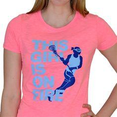 Womens Neon Series Lacrosse Tee This Girl is on Fire Lacrosse | Lacrosse Neon Tees | Lacrosse Gifts