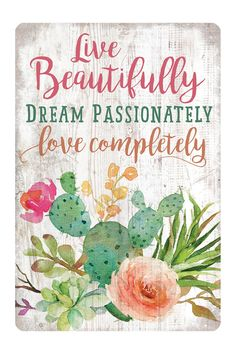 "Live Beautiful Tin Art - 8"" x 12"" by P. Graham Dunn on @HauteLook"