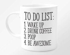 Funny Coffee Mug Unique Coffee Mug Funny Mug Quote Mug by Loftipop