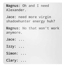 OH...MY...GOD #maec Mortal Instruments Books, Shadowhunters The Mortal Instruments, Alec Lightwood, Lord Of Shadows, Magnus And Alec, Shadowhunter Academy, Cassie Clare, Shadowhunters Tv Show, Cassandra Clare Books