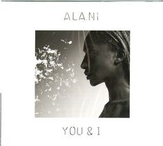 ALA.NI - YOU & I - CD NUOVO http://ebay.eu/1UBqWSe
