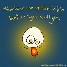 Bilden kan innehålla: text Smile Quotes, Cute Quotes, Best Quotes, Good Mood, Feel Good, Learn Swedish, Swedish Language, Cheesy Quotes, Work Quotes