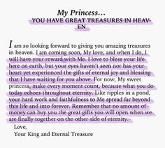 To My Princess... you have great treasures in heaven
