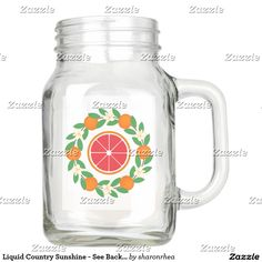 Liquid Country Sunshine - See Back Also Mason Jar