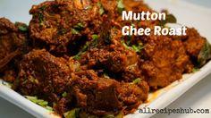 Mutton Ghee Roast - All Recipes Hub