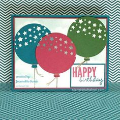 Balloon Card by Jeannette Swain using the Stampin' Up! Stamp set Celebrate Today from the 2015-2016 Stampin' Up! catalog.