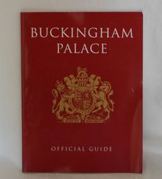 Buckingham Palace Official Souvenir Guide Book 64 Pages Many Photographs