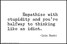 Quotable - Iain Banks, born 16 February 1954, died 9 June 2013 Nine Brilliant Quotes