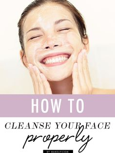 how to wash your face the RIGHT way // some good tips here!
