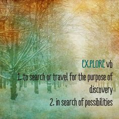 Explore. Here's the definitions but it's up to you to feel and experience it! #travel #quote