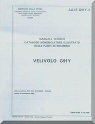Aeritalia / FIAT G-91 Y Aircraft Illustrated Parts Catalog  Manual, Catalogo Nomenclatore ( Italian Language ) C.A. 11-G91Y-4