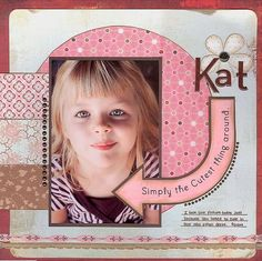 Simply the cutest thing around...Kat