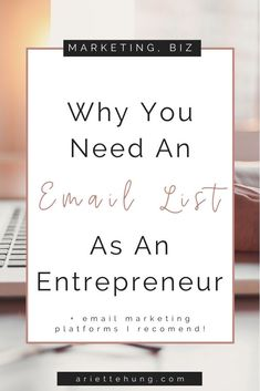 5 Reasons Why Entrepreneurs Need An Email List & Which Mailing Platform To Use - Email Marketing Campaign, Email Marketing Services, Email Marketing Strategy, Small Business Marketing, Online Marketing, Online Business, Business Tips, Digital Marketing, Affiliate Marketing