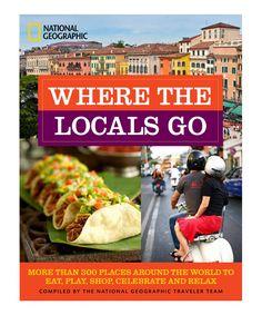 Look at this #zulilyfind! Where the Locals Go Paperback by National Geographic #zulilyfinds