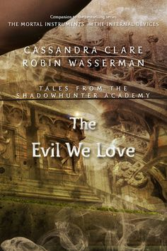 EW Reveals The Next Two Covers for Cassandra Clare's Tales From The Shadowhunter Academy