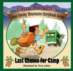 Great Smoky Mountains Storybook Series by Larry Burkett.  Great series for teaching children money management