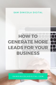Here are five of the most successful ways I've found to generate leads for your business. By the end of this blog, you will have 5 new strategies to start getting leads into your business TODAY! Creative Business, Business Tips, Online Business, Email Marketing Strategy, Social Media Marketing, Sales Tips, Digital Strategy, Time Management Tips, Positive Mindset