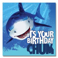 """Chop-chop before the shark goes chomp-chomp! The Shark Splash Birthday Lunch Napkin features """"It's Your Birthday Chum"""" and a great white on an oceanic background momentarily distracted by the mouthwa"""