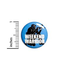 """Paintball Airsoft Button Pin Funny Rad Weekend Warrior Badge Pinback 1"""" #72-19 