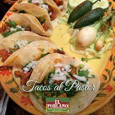 Prueba hoy nuestros Tacos al Pastor! #ElPoblano #MexicanRestaurant #tacos #tacosalpastor #comidamexicana