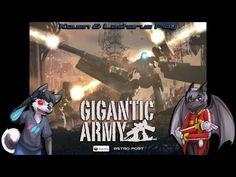 Kouen & Lasharus Play Gigantic Army by Astro Port