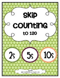 Here's a set of skip counting cards and practice pages for counting by 2s, 5s, and 10s to 120.