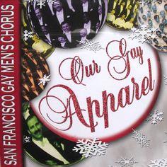 San Francisco Gay Men's Chorus Our Gay Apparel Christmas Cover Orig 1995 Cd #Christmas