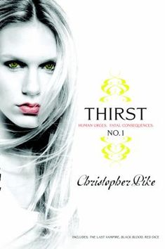 Thirst. No. 1 by Christopher Pike