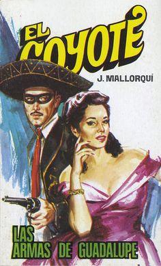 Las armas de Guadalupe. Ed. Favencia, 1976. (Col. El Coyote ; 147)