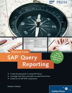 SAP Query Reporting – Practical Guide