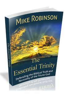 "See Granbury pastor's new book ""The Essential Trinity: Defending the Biblical Truth & Necessity of the Triune God"" http://www.amazon.com/dp/B00LTDZVG0 #hoodcounty #granburyTX"