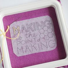 making is the point of making - free embroidery pattern