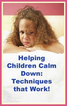 Helping children calm down ~ So important! (Free tips/ideas.)