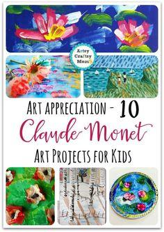 Top 10 Claude Monet Art Projects for Kids