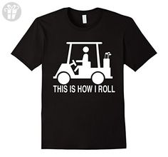 Mens This is How I Roll Golf Cart Funny Golfers T-shirt 2XL Black - Funny shirts (*Amazon Partner-Link)